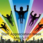 Staff Appreciation Week | May 6-10